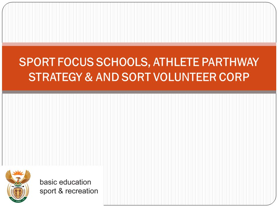 SPORT FOCUS SCHOOLS, ATHLETE PARTHWAY STRATEGY & AND SORT VOLUNTEER CORP
