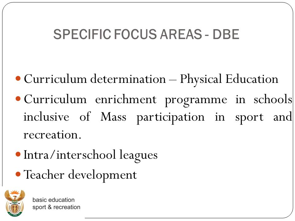 SPECIFIC FOCUS AREAS - DBE