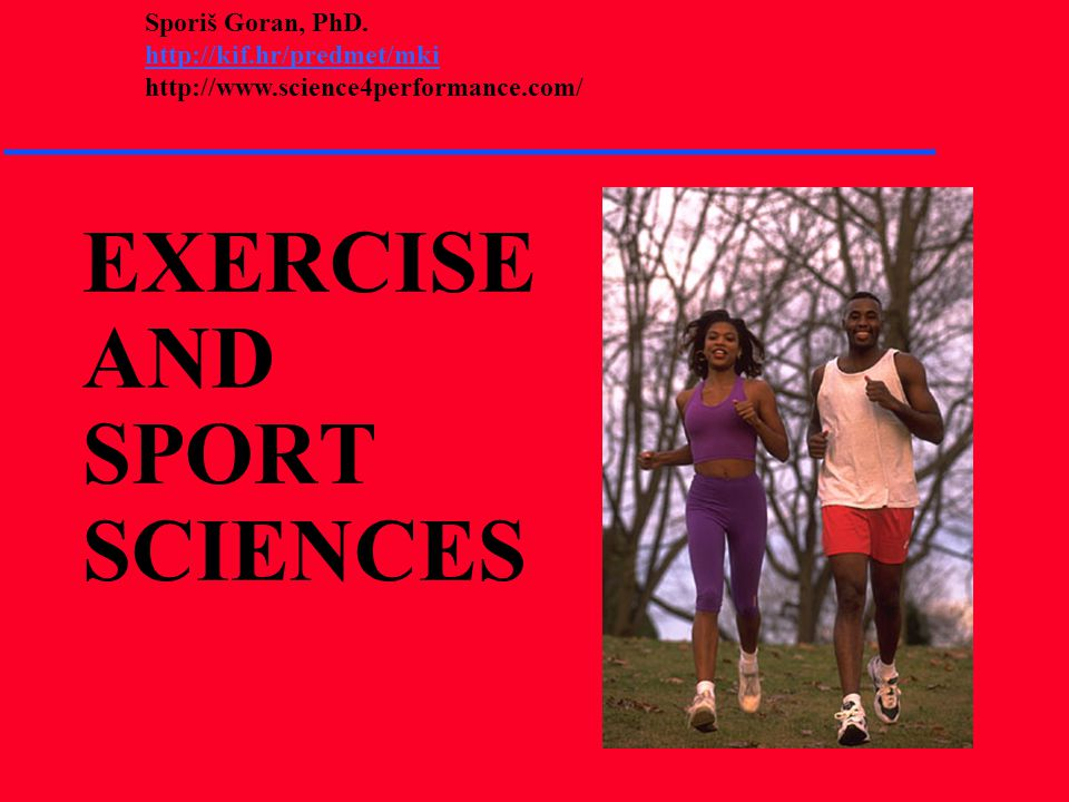 EXERCISE AND SPORT SCIENCES