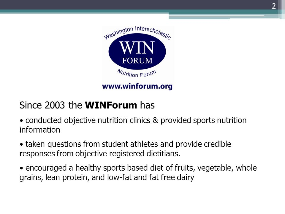 Since 2003 the WINForum has conducted objective nutrition clinics & provided sports nutrition information.