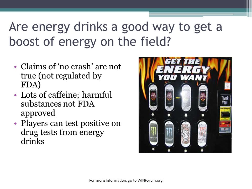 Are energy drinks a good way to get a boost of energy on the field