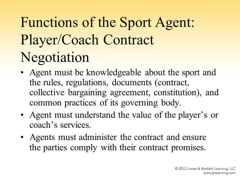 Functions of the Sport Agent: Player/Coach Contract Negotiation
