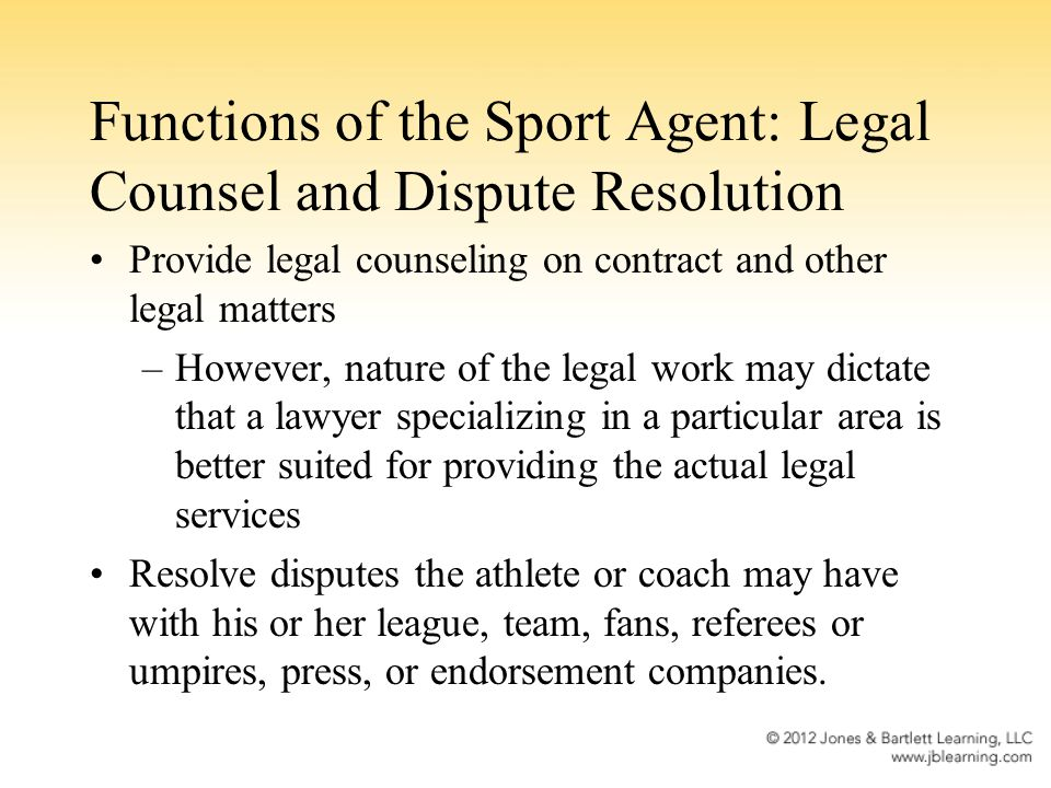 Functions of the Sport Agent: Legal Counsel and Dispute Resolution