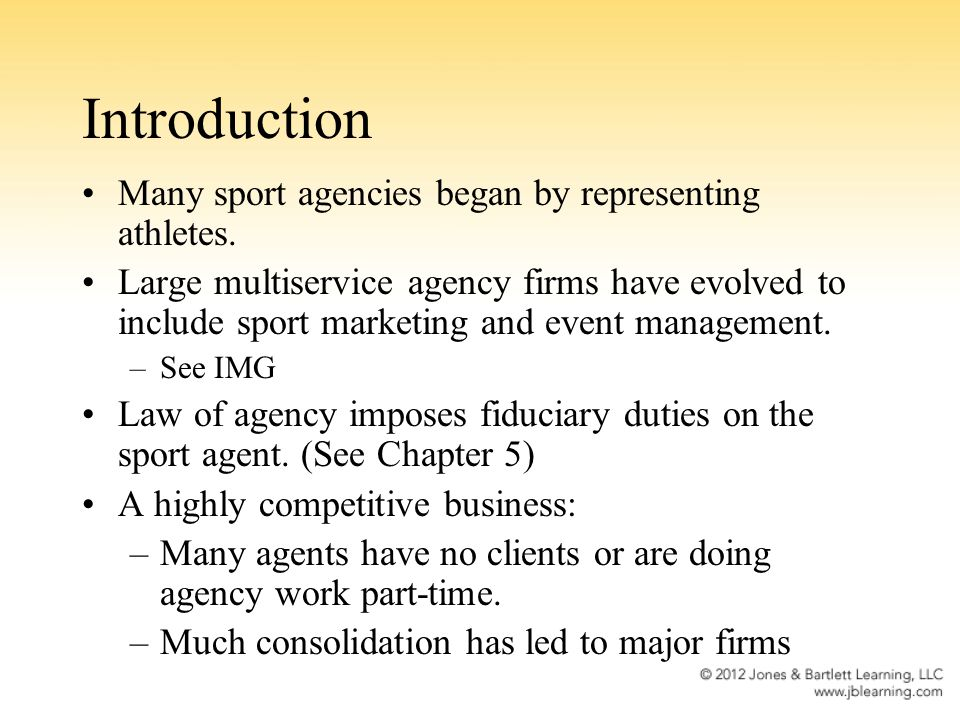 Introduction Many sport agencies began by representing athletes.