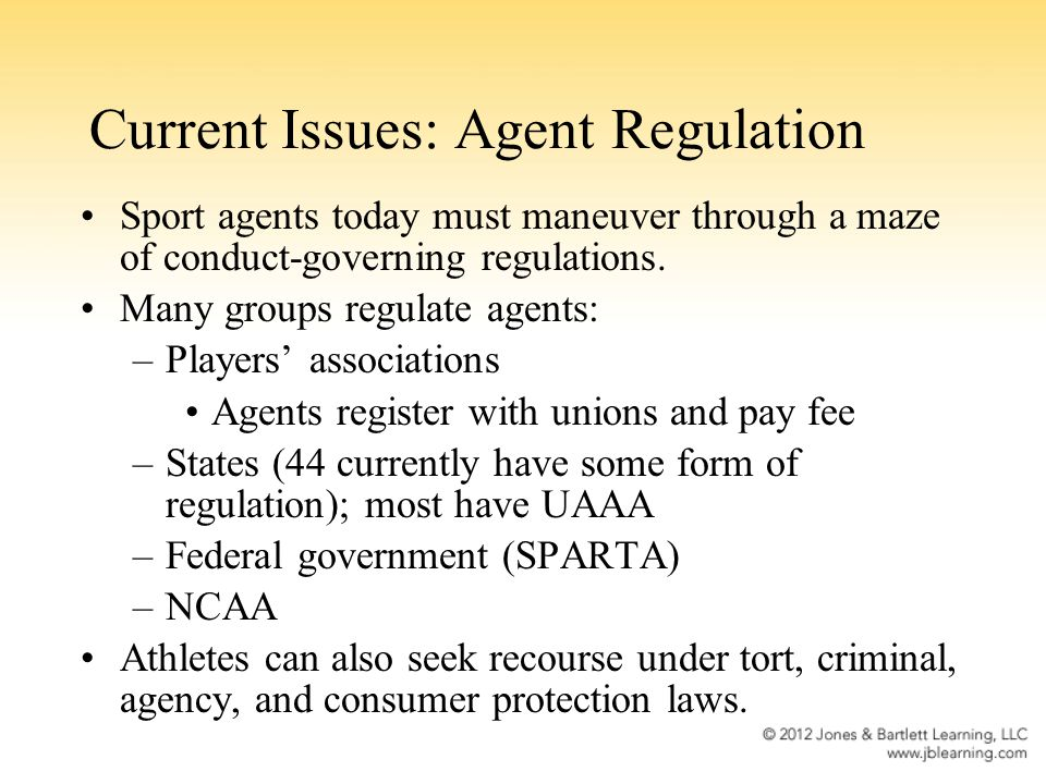 Current Issues: Agent Regulation