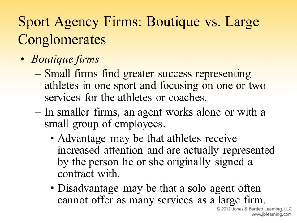 Sport Agency Firms: Boutique vs. Large Conglomerates