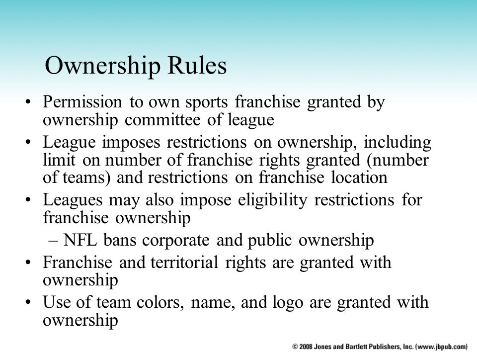 Ownership Rules Permission to own sports franchise granted by ownership committee of league.