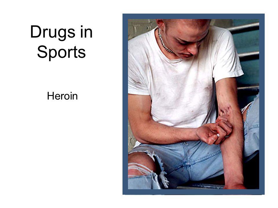 Drugs in Sports Heroin