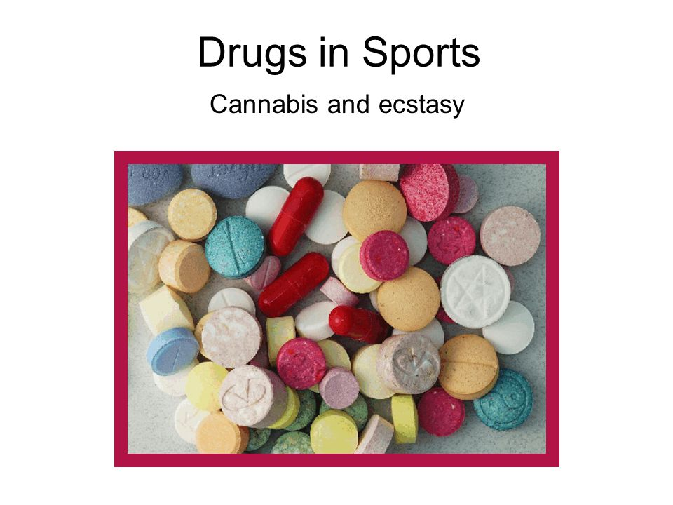 Drugs in Sports Cannabis and ecstasy