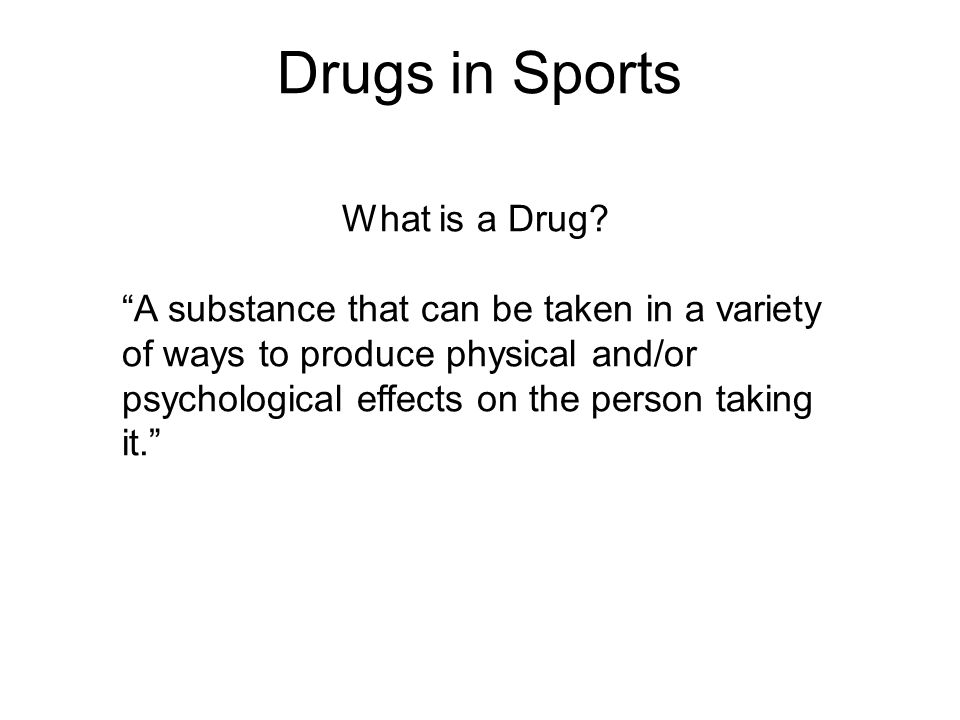 Drugs in Sports What is a Drug