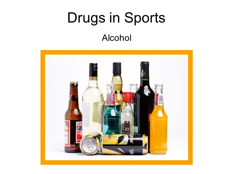 Drugs in Sports Alcohol