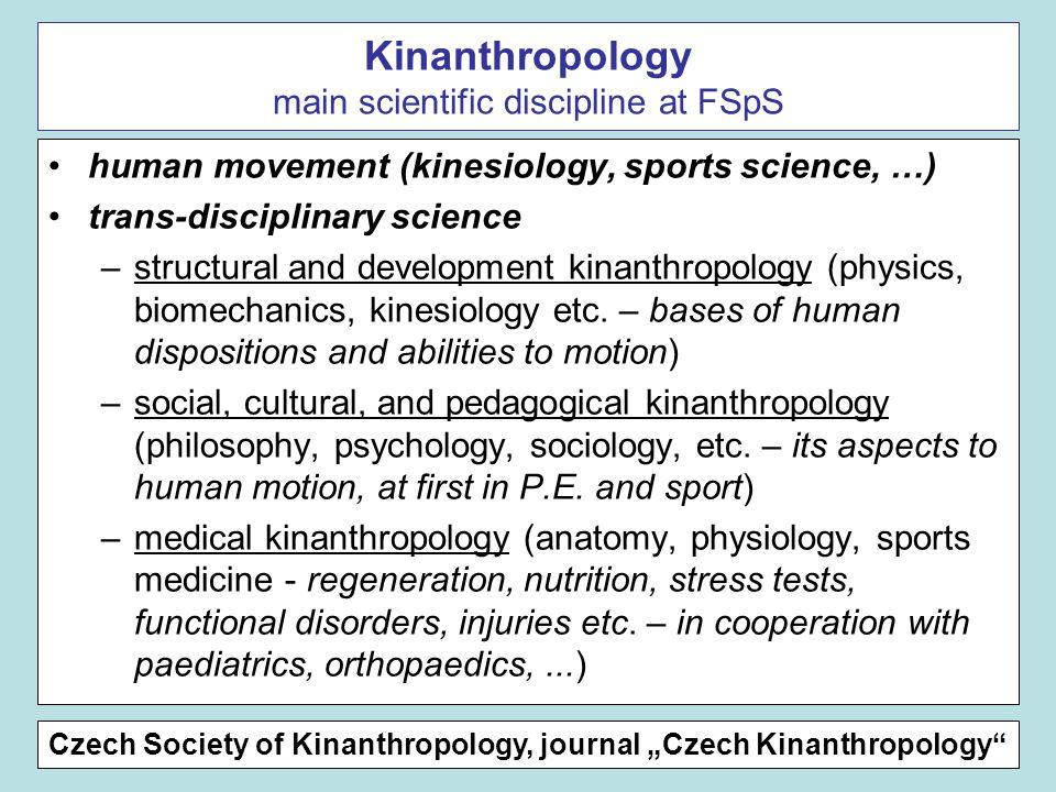 Kinanthropology main scientific discipline at FSpS
