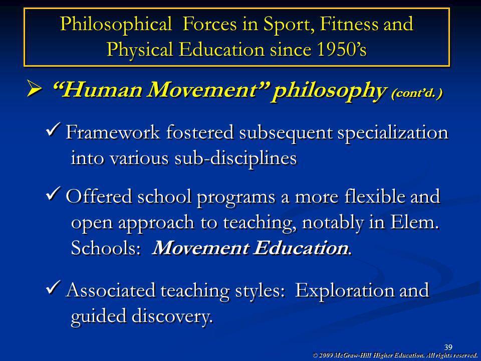 Human Movement philosophy (cont'd. )