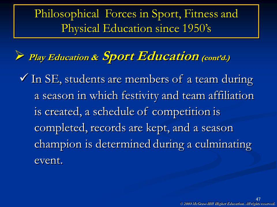 Play Education & Sport Education (cont'd.)