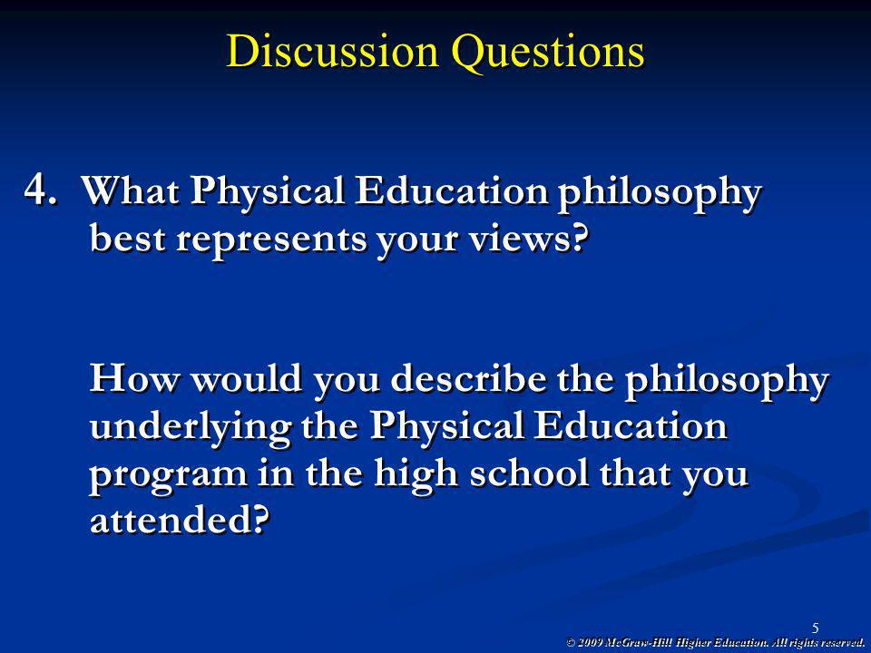 Discussion Questions What Physical Education philosophy