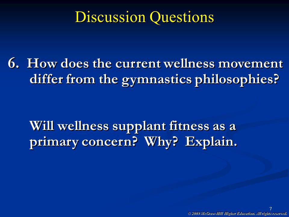 Discussion Questions How does the current wellness movement