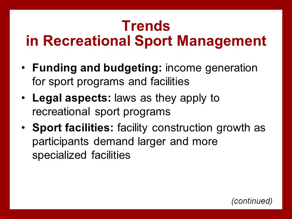 Trends in Recreational Sport Management