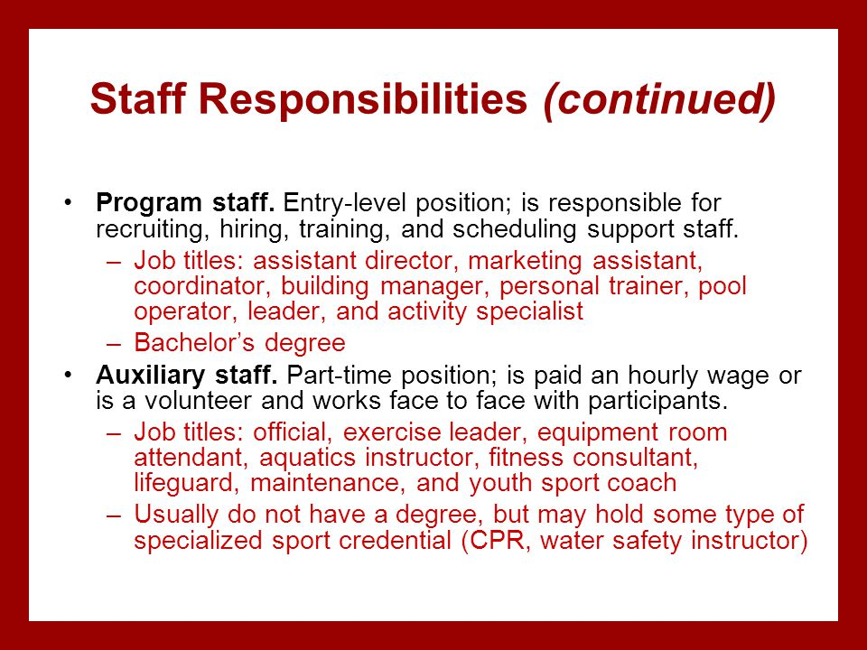 Staff Responsibilities (continued)