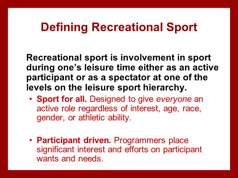 Defining Recreational Sport