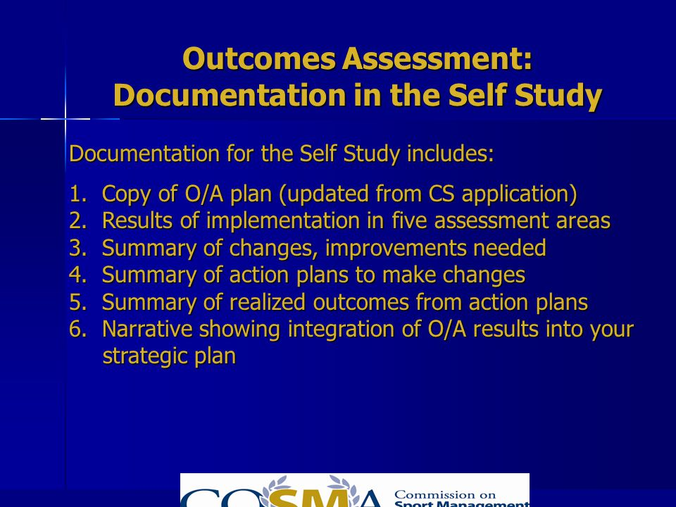 Outcomes Assessment: Documentation in the Self Study
