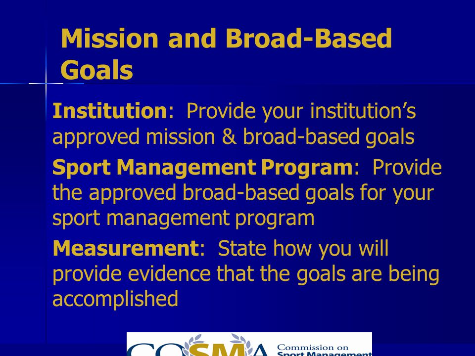 Mission and Broad-Based Goals