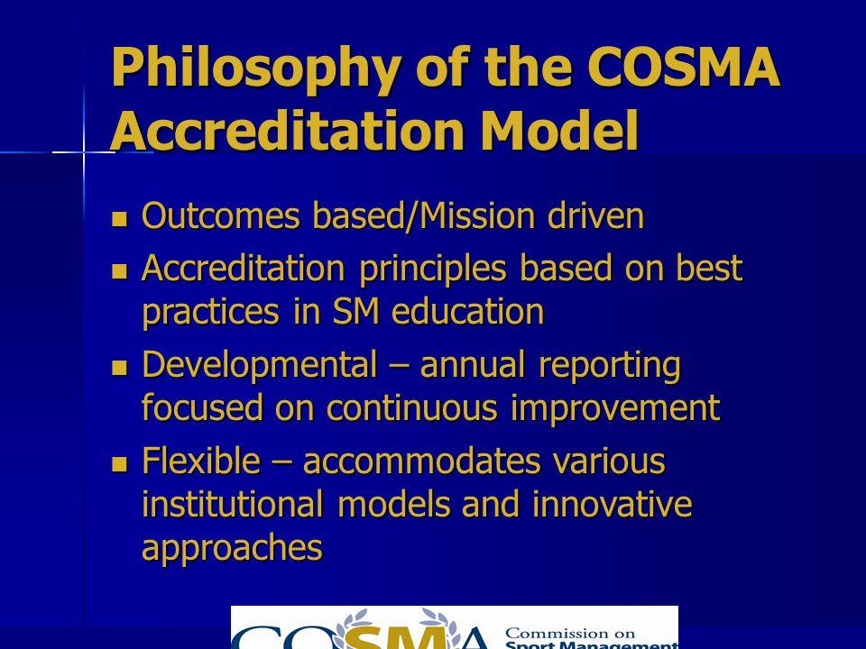 Philosophy of the COSMA Accreditation Model