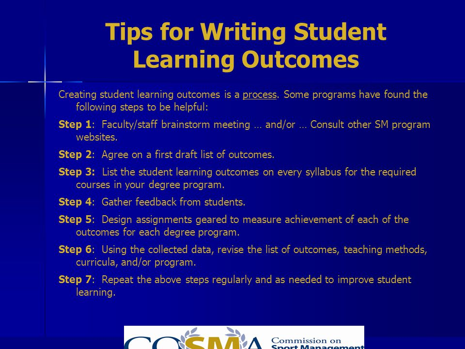 Tips for Writing Student Learning Outcomes