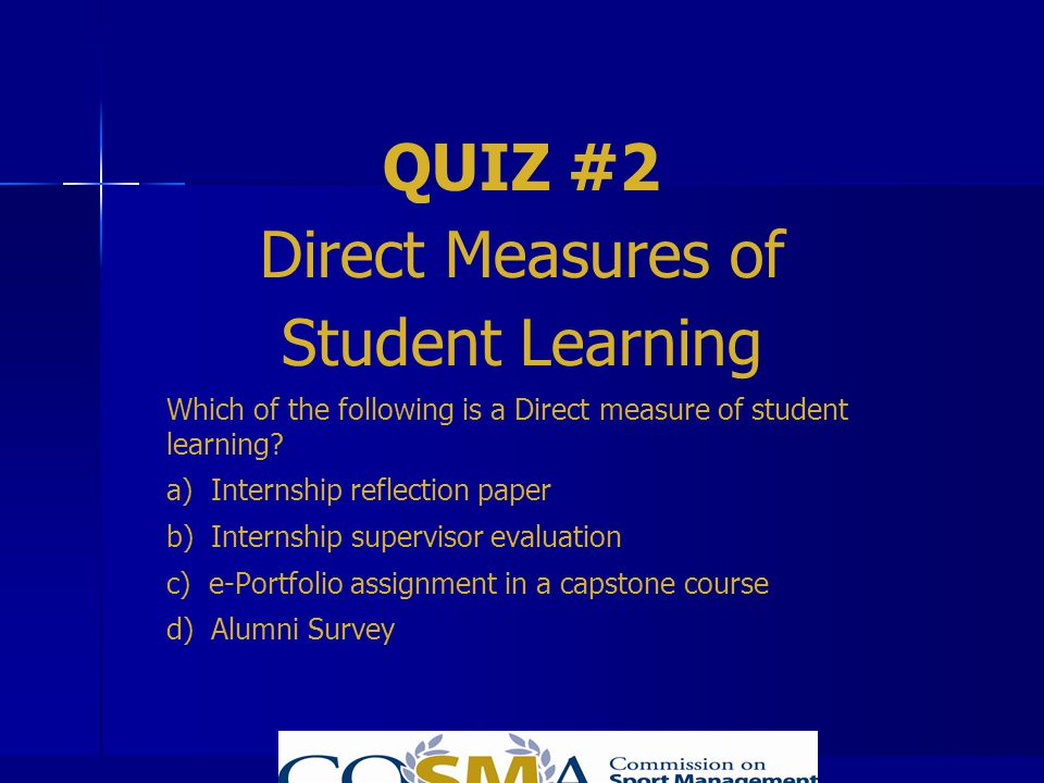 QUIZ #2 Direct Measures of Student Learning