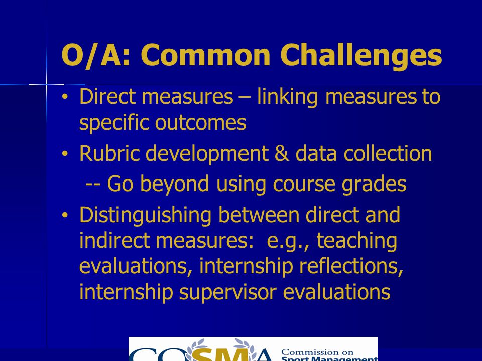 O/A: Common Challenges