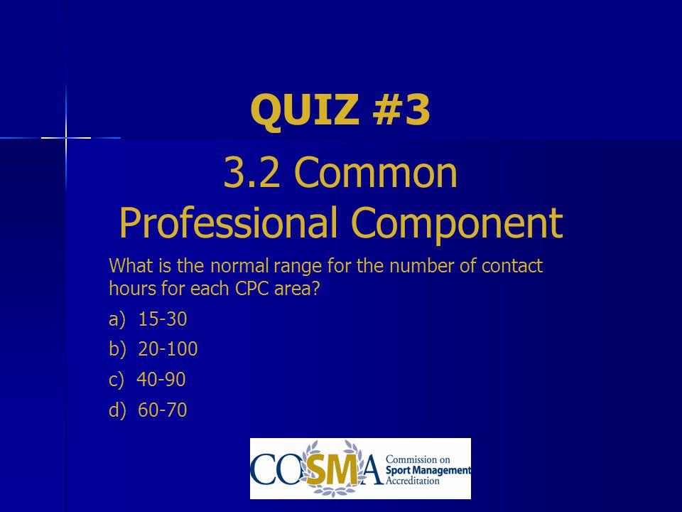 3.2 Common Professional Component