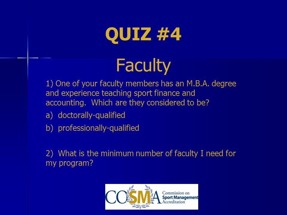 QUIZ #4 Faculty.