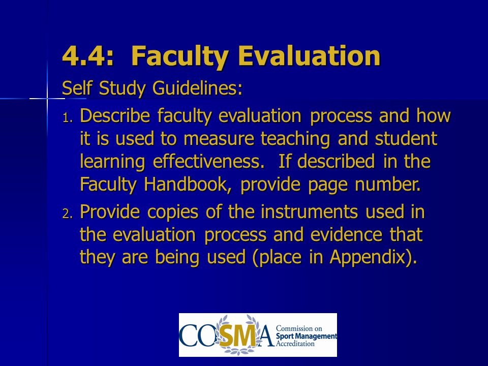 4.4: Faculty Evaluation Self Study Guidelines: