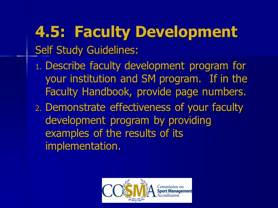 4.5: Faculty Development Self Study Guidelines: