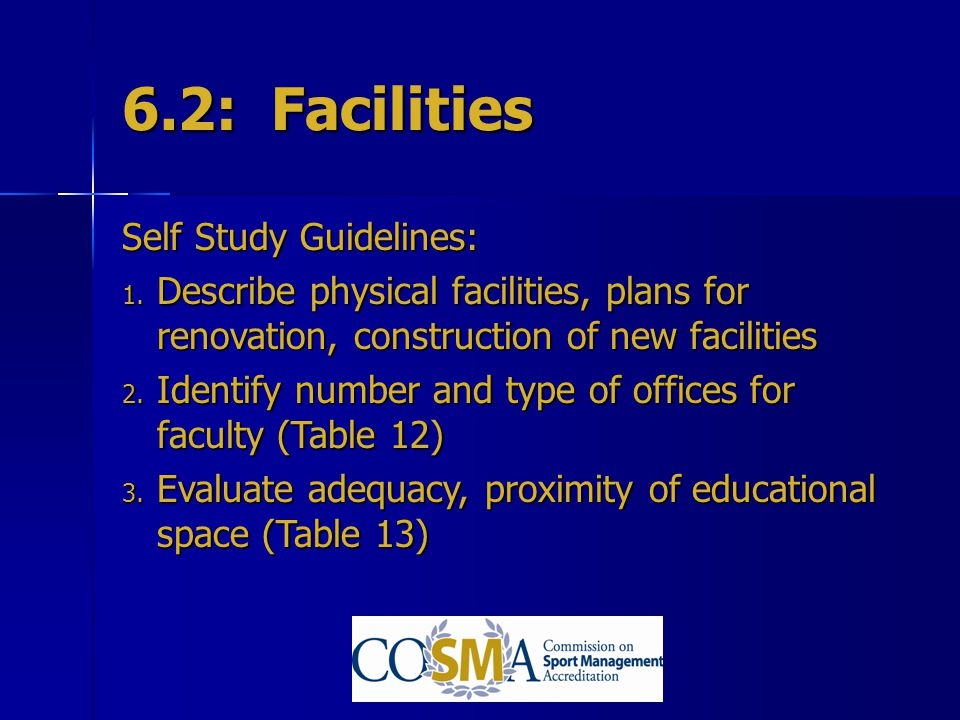 6.2: Facilities Self Study Guidelines:
