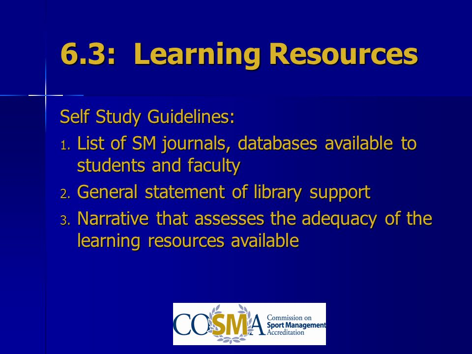 6.3: Learning Resources Self Study Guidelines: