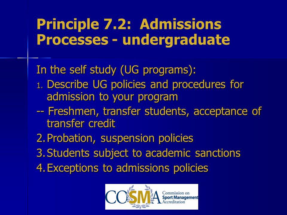 Principle 7.2: Admissions Processes - undergraduate