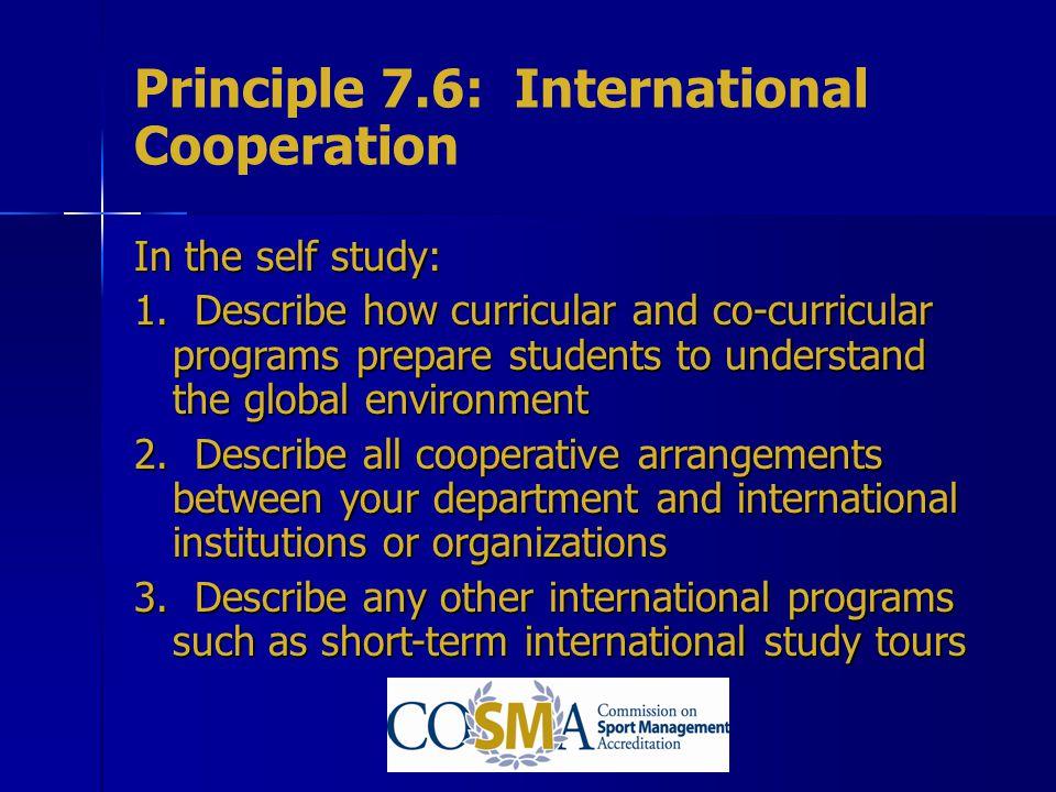 Principle 7.6: International Cooperation