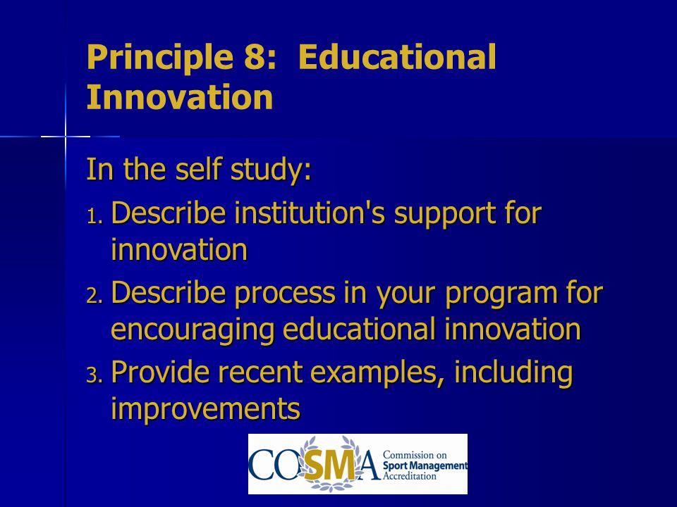 Principle 8: Educational Innovation