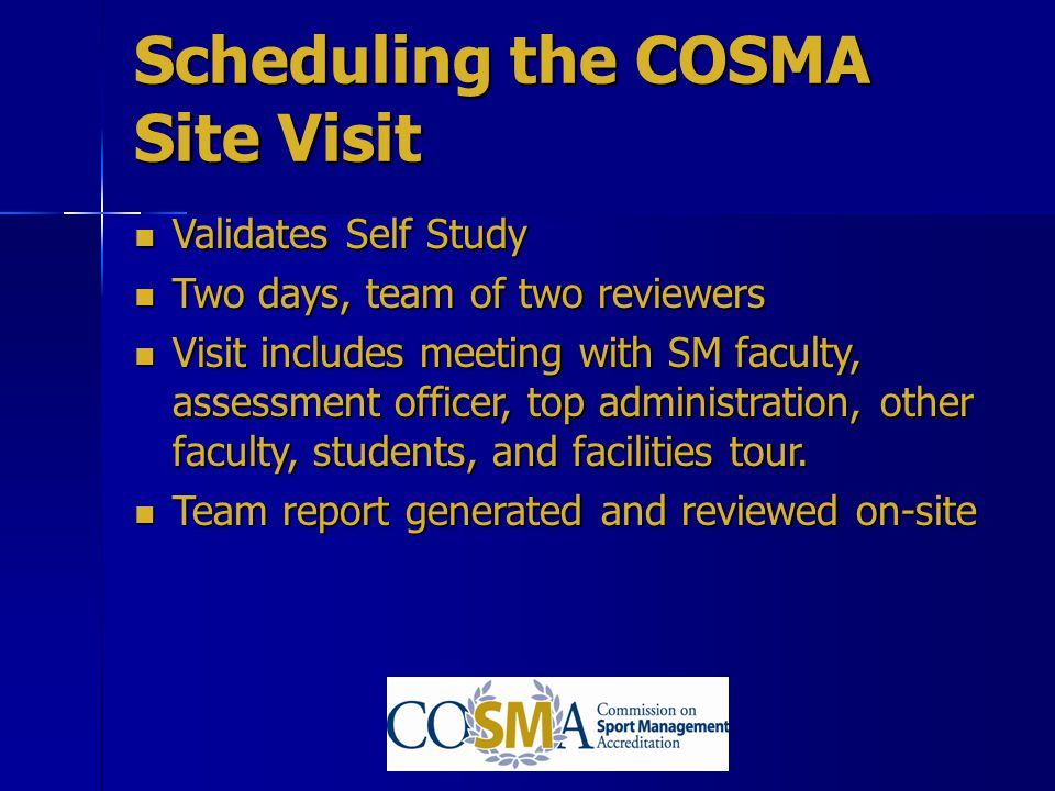 Scheduling the COSMA Site Visit
