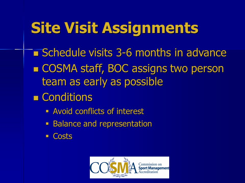 Site Visit Assignments
