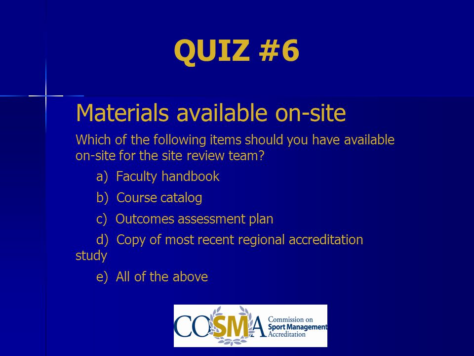 QUIZ #6 Materials available on-site