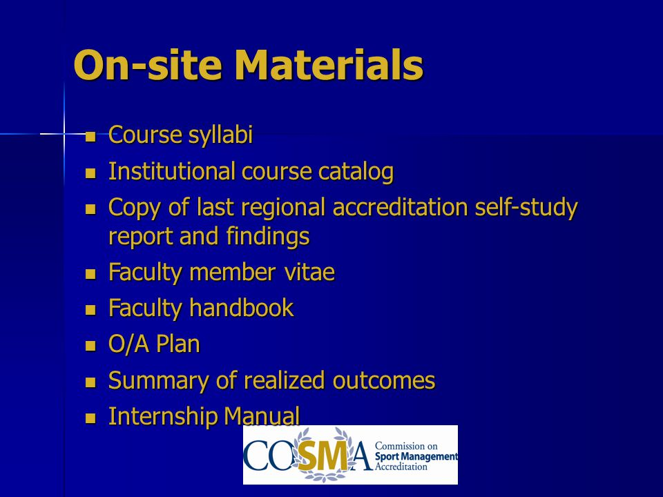 On-site Materials Course syllabi Institutional course catalog