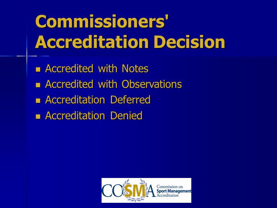 Commissioners Accreditation Decision