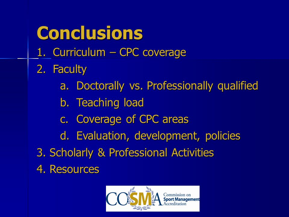 Conclusions Curriculum – CPC coverage Faculty