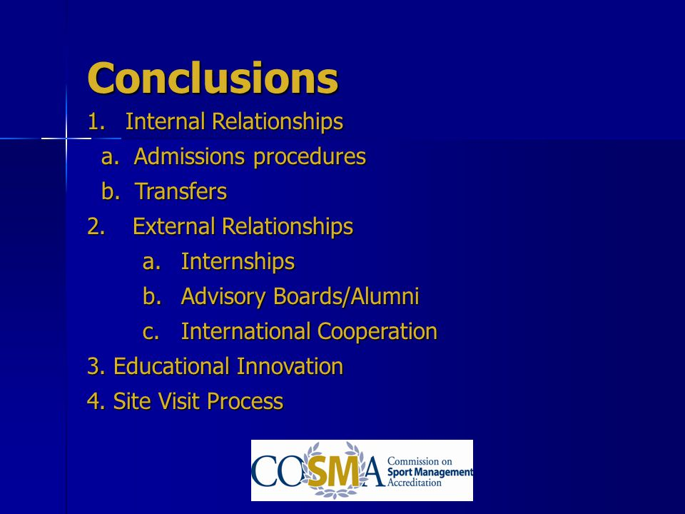 Conclusions Internal Relationships a. Admissions procedures