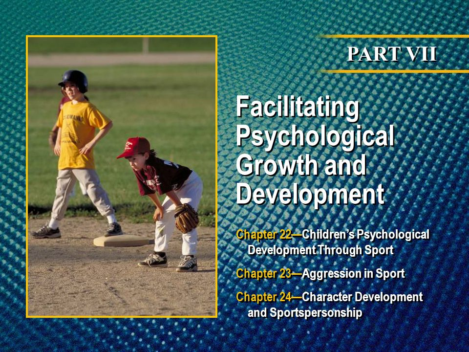 Facilitating Psychological Growth and Development