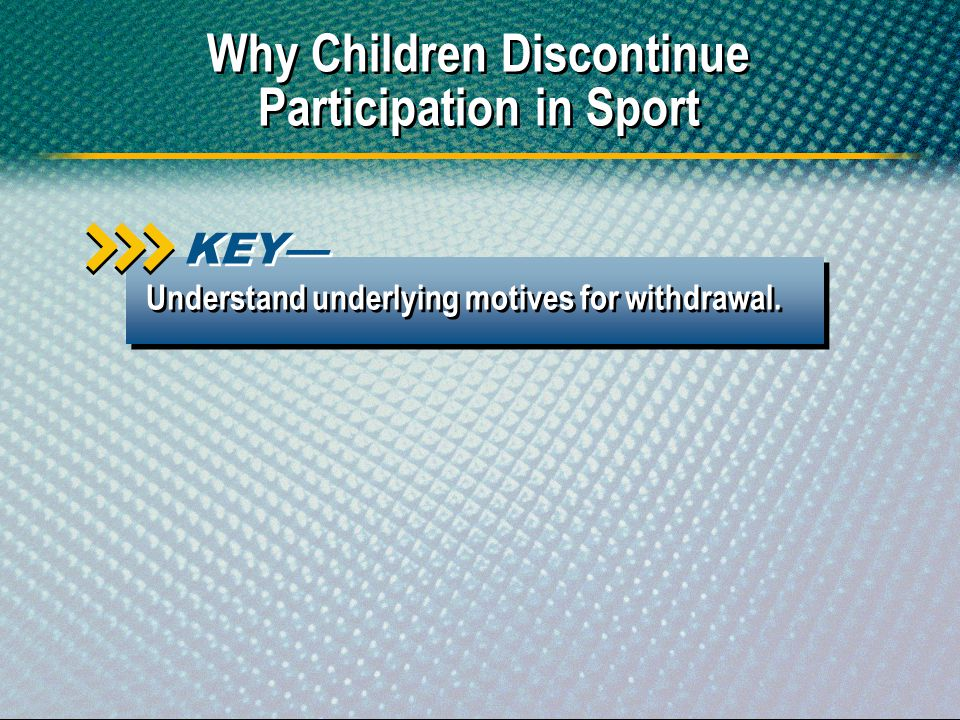Why Children Discontinue Participation in Sport