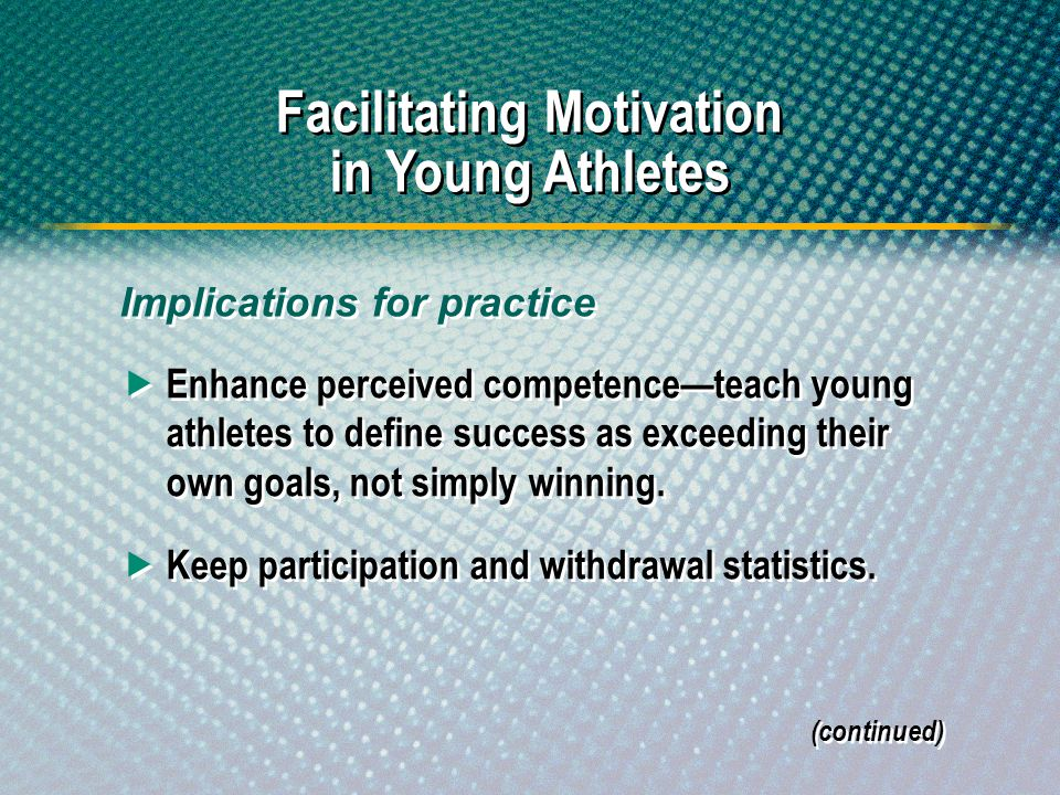 Facilitating Motivation in Young Athletes