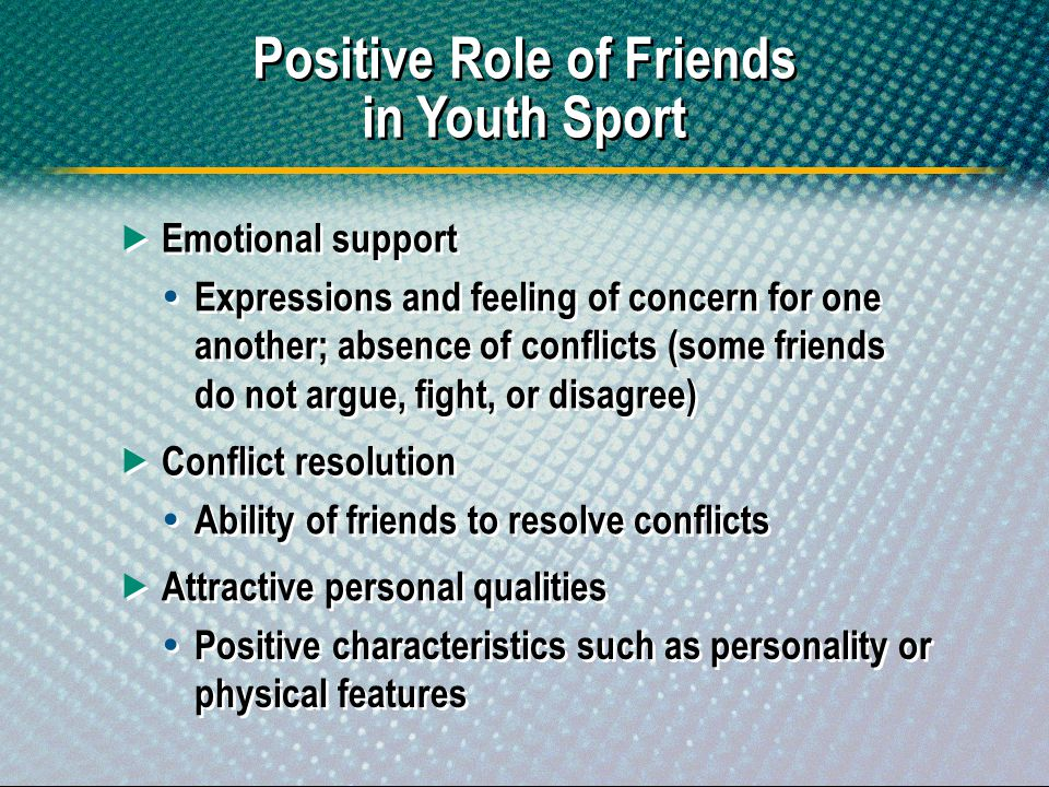 Positive Role of Friends in Youth Sport