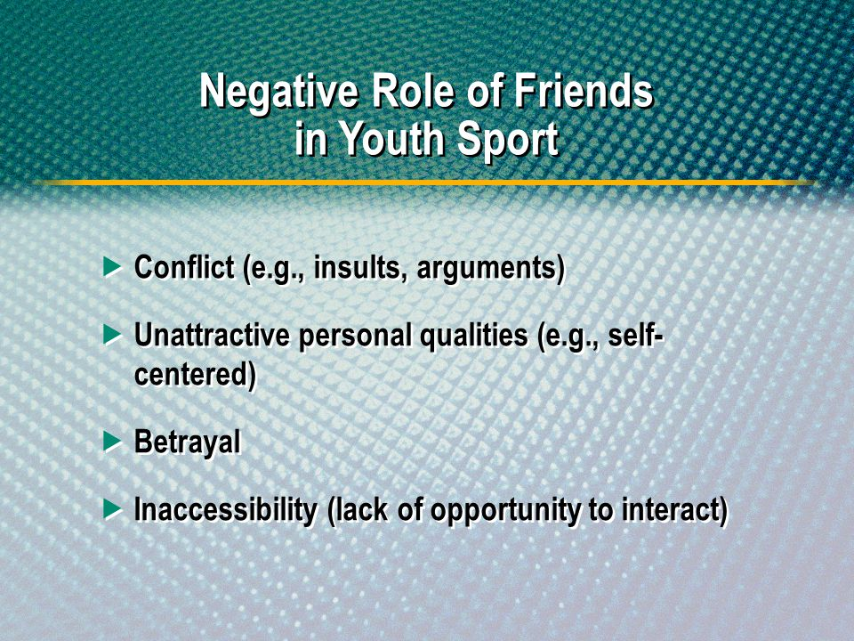 Negative Role of Friends in Youth Sport